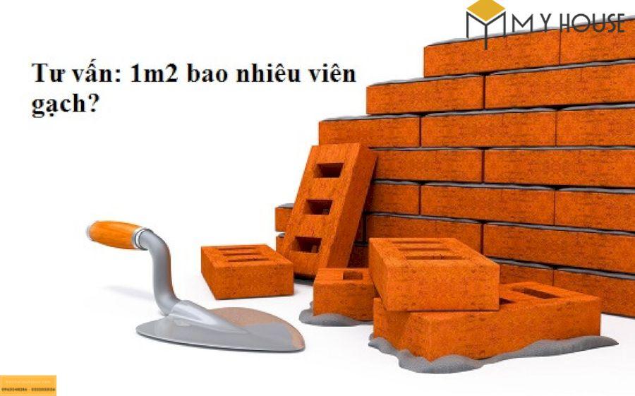 1m2 tường cần bao nhiêu viên gạch?