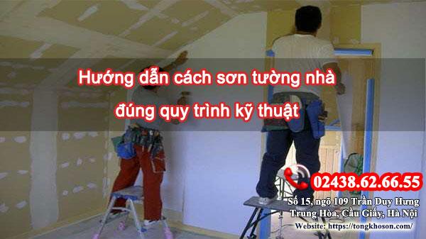 Hướng dẫn cách sơn tường nhà đúng quy trình kỹ thuật