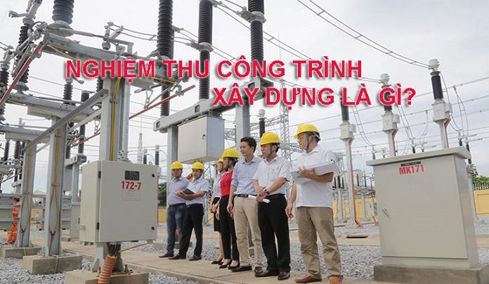Anh1 cap nhat day du thong tin ve qua trinh nghiem thu cong trinh la gi - Quy trình nghiệm thu công trình xây dựng chi tiết từ A-Z - kien-thuc-xay-dung