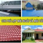 Chi phí lợp mái ngói và mái tôn