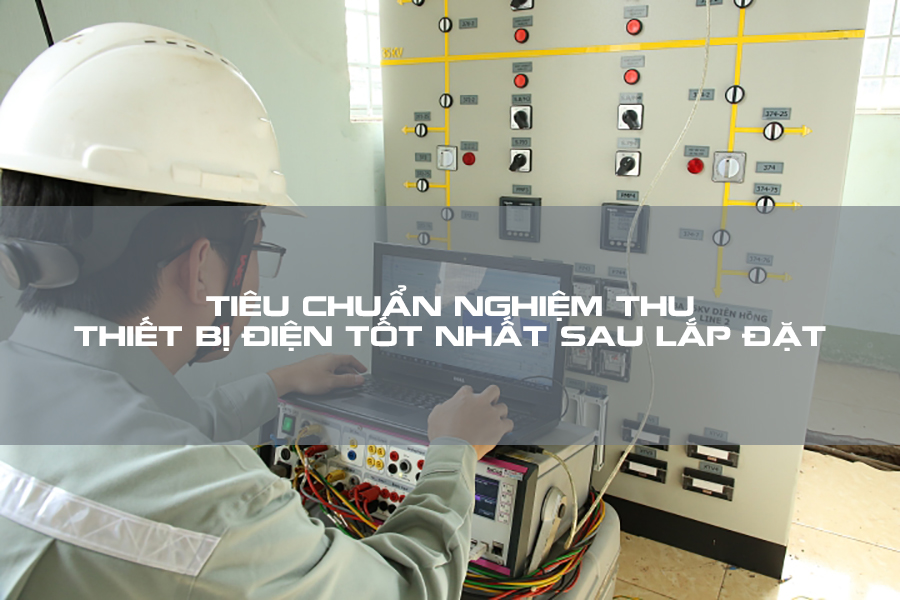 Nghiệm thu điện dân dụng